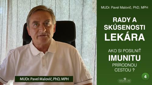 RADY A SKÚSENOSTI LEKÁRA 4 - MUDR. PAVEL MALOVIČ PHD, MPH