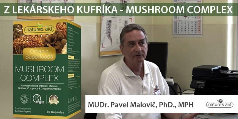 Z LEKÁRSKEHO KUFRÍKA S MUDR. PAVLOM MALOVIČOM, PHD., MPH - MUSHROOM COMPLEX