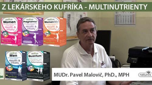 Multi-nutrient znamená plnohodnotný zásah MUDr. Pavel MALOVIČ, PHD., PHM radí