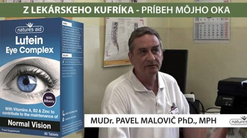 Príbeh oka - MUDr. Pavel Malovič PhD., MPH
