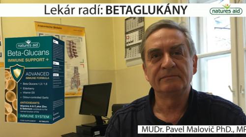 Lekár radí: BetaGlukány- MUDR. PAVEL MALOVIČ PHD., MPH