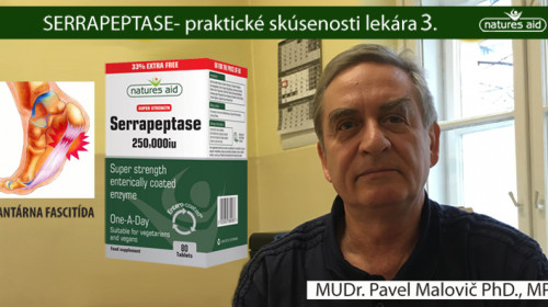 POMOC PRI BEŽECKOM CHODIDLE alebo PLANTÁRNU FASCITÍDU POMÁHA RIEŠIŤ SERRAPEPTASE - MUDr. Pavel Malovič PhD., MPH