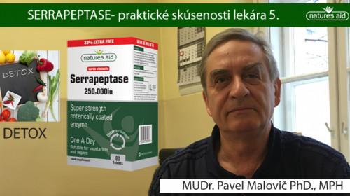 DETOX  A SERRAPEPTASE-  MUDR. PAVEL MALOVIČ PHD., MPH